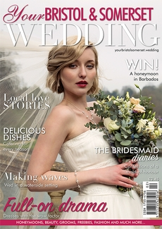 Issue 69 of Your Bristol and Somerset Wedding magazine