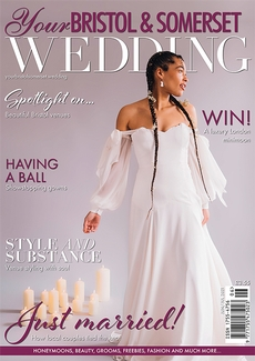 Issue 83 of Your Bristol and Somerset Wedding magazine
